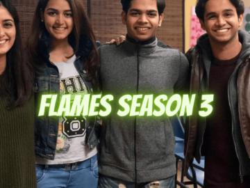 Flames Season 3 Release Date