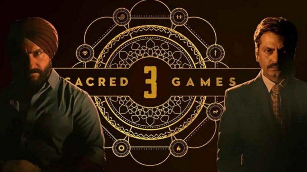 Sacred Games Season 3 Release Date