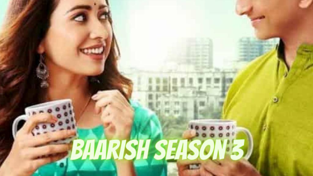 Baarish Season 3