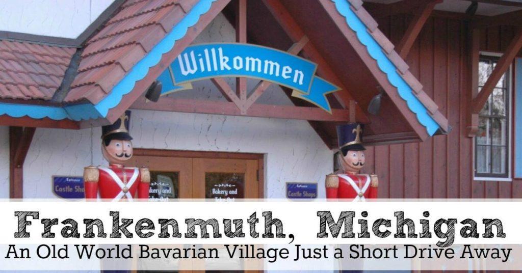 Frankenmuth Bavarian Village
