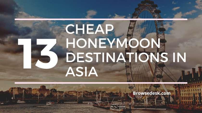 13 Cheap Honeymoon Destinations In Asia