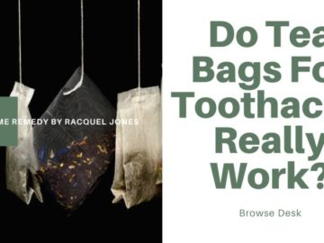 Tea Bags For Toothache