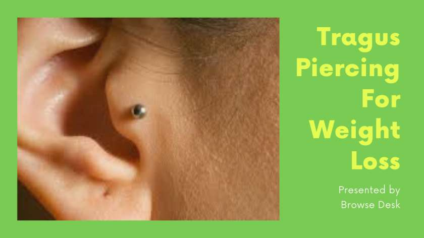 Tragus Piercing For Weight Loss