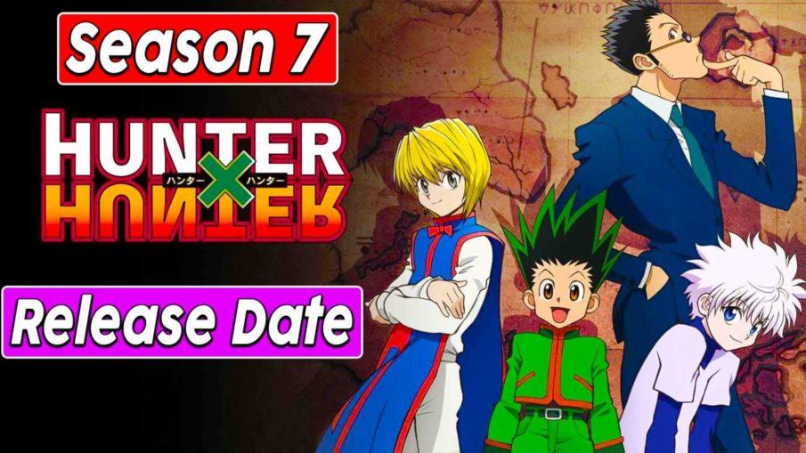 Hunter X Hunter Season 7