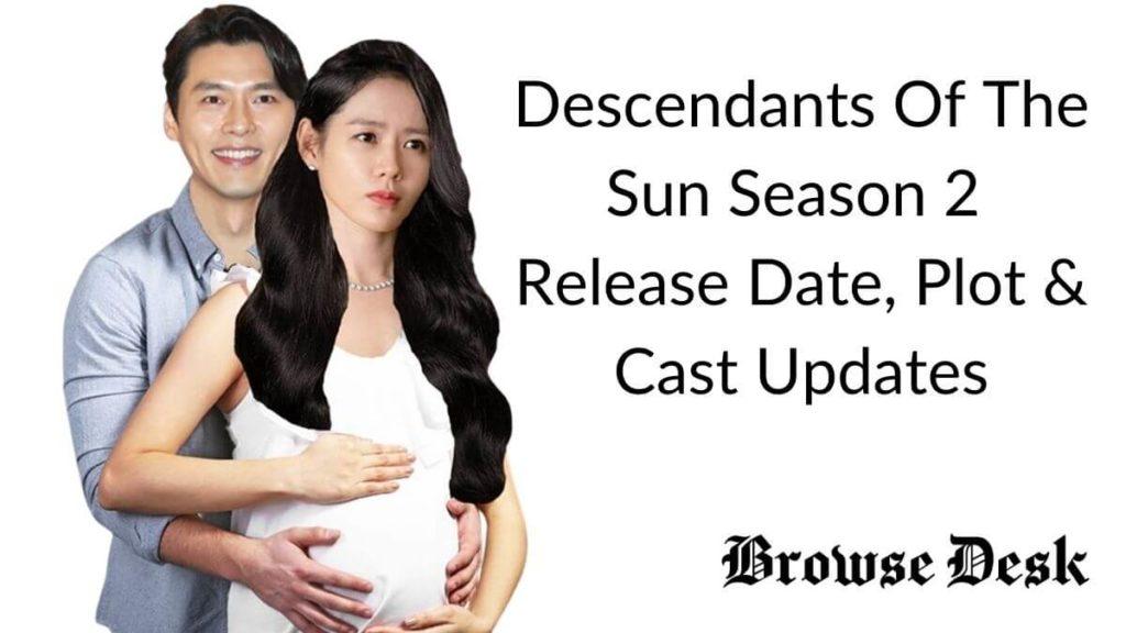 Descendants Of The Sun Season 2